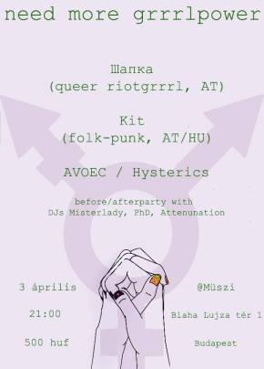 Need more grrrlpower: Шапка / Schapka (AT), Kit (AT/HU), AVOEC + queer afterparty